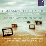 Composing Without the Picture: Richard Harwood, solo cello