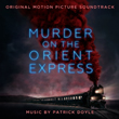 Murder on the Orient Express - Patrick Doyle